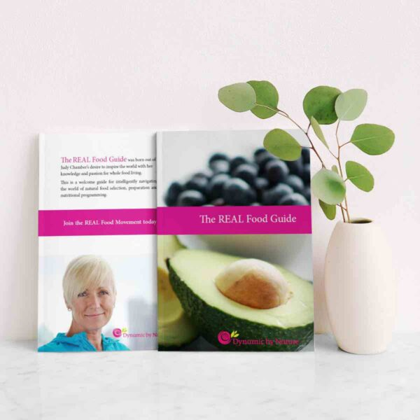 The REAL Food Guide by Judy Chambers | Dynamic by Nature